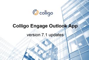 Colligo Engage Outlook App v7.1 Updates