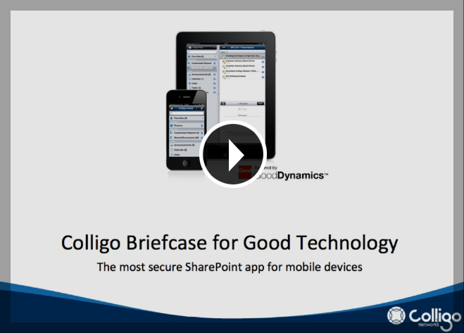Colligo Briefcase for Good Technology