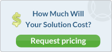 How Much Will Your Solution Cost?  Request pricing