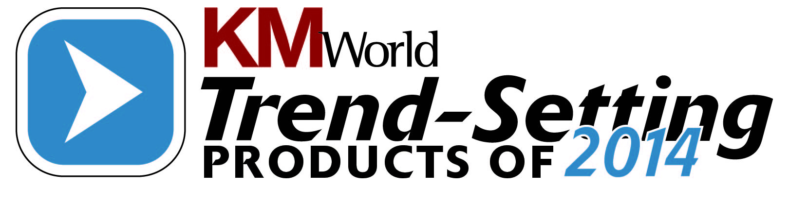 KMWorld Trend-Setting Product of 2014