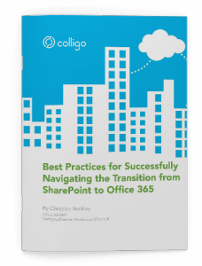 Best Practices for Successfully Navigating the Hybrid Transition from SharePoint to Office 365
