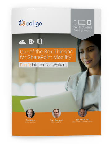 Out-of-the-Box Thinking for SharePoint Mobility by Dan Holme, Todd Baginski and Barry Jinks