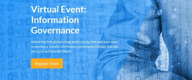 Virtual Event: Information Governance