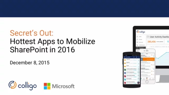 Secret's Out: Hottest Apps to Mobilize SharePoint in 2016